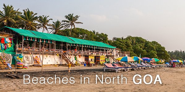 Life in Goa and beach hopping in North